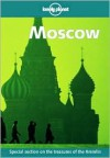 Moscow - Ryan Ver Berkmoes, Mara Vorhees, Lonely Planet