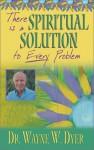 Spiritual Solution (Audio) - Wayne W. Dyer