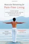 Muscular Retraining for Pain-Free Living - Craig Williamson