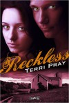 Reckless - Terri Pray