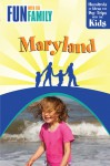 Fun with the Family Maryland, 2nd: Hundreds of Ideas for Day Trips with the Kids - Karen Nitkin