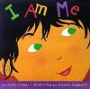 I Am Me - Karla Kuskin