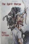The Spirit Sherpa - Marc Littman