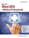 Microsoft Word 2013 for Medical Professionals - Jennifer Duffy, Carol M. Cram