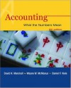 Accounting: What The Numbers Mean: With Student Study Resource, Powerweb And Net Tutor - David Marshall, Daniel Viele, Wayne McManus
