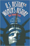 U.S. History as Women's History: New Feminist Essays - Linda K. Kerber, Alice Kessler-Harris, Kathryn Kish Sklar