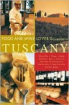 The Food and Wine Lover's Companion to Tuscany - Carla Capalbo