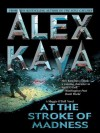 At the Stroke of Madness (Maggie O'Dell Novels) - Alex Kava