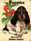 Puppies (Baby Animal Board Series) - Robin James, Brenda Jackson, Ronald L. McDonald