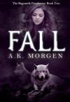 Fall - A.K. Morgen