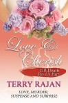 Love & Cherish: Till Death Do Us Part - Terry Rajan