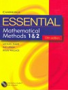 Essential Mathematical Methods 1 and 2 with Student CD-ROM [With CD] - Michael Evans, Kay Lipson