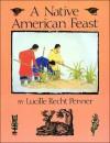 A Native American Feast - Lucille Recht Penner