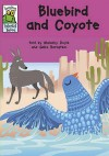 Bluebird and Coyote: A Native American Tale. Told by Malachy Doyle - Malachy Doyle