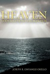 Heaven: God's Solution to Human Pain - Joseph B. Onyango Okello