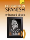 Get Started In Spanish: Teach Yourself Audio Ebook (Kindle Enhanced Edition) (Teach Yourself Audio Ebooks) - Mark Stacey, Ángela González