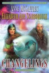 Changelings: Book One of The Twins of Petaybee: 1 - Anne McCaffrey, Elizabeth Ann Scarborough