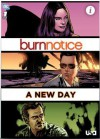 Burn Notice: A New Day - Ryan Johnson, Peter Lalayanis, Matt Nix, Tony Shasteen, Wes Hartman, Saida Temofonte
