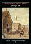 Daily Life: a sourcebook on colonial America - Carter Smith