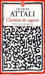Chemins de sagesse : Traité du labyrinthe - Jacques Attali