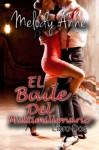 El Baile Del Multmillonario - Melody Anne, Mónica Ocaña