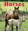 First Step Nonfiction: Horses - Robin Nelson