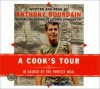 A Cook's Tour: In Search of the Perfect Meal - Anthony Bourdain