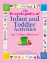 The Encyclopedia of Infant and Toddler Activities: Written by Teachers for Teachers - Kathy Charner, Maureen Murphy, Charlie Clark