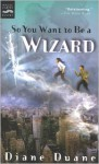 So You Want to Be a Wizard (Digest): Young Wizards, Book One - Diane Duane, Diane Duane