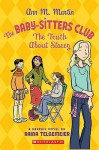The Truth About Stacey: A Graphic Novel (BSC Graphix, #2) - Ann M. Martin, Raina Telgemeier