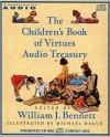 Children's Book of Virtues Audio Treasury (Audiocd) - William J. Bennett