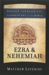 Ezra & Nehemiah - Matthew Levering