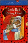 Little Red Riding Hood (Ladybird Favourite Tales) - Nicola Baxter