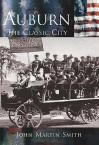 Auburn:: The Classic City - John Smith