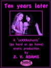 Ten Years Later... (SeXXXeshorts) - Zoe Adams, Aphrodite's Lover