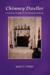 Chimney Dweller - Janet Miller