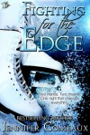 Fighting for the Edge - Jennifer Comeaux