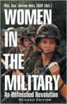 Women in the Military: An Unfinished Revolution - Jeanne Holm
