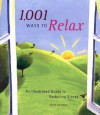 1,001 Ways to Relax: An Illustrated Guide to Reducing Stress - Mike George