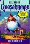 Chicken Chicken (Goosebumps, #53) - R.L. Stine