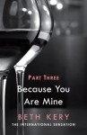 Because You Are Mine: Because You Haunt Me (Because You Are Mine, #1.3) - Beth Kery