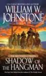 Shadow of the Hangman - William W. Johnstone, J.A. Johnstone