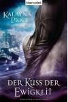 Der Kuss der Ewigkeit (Haven #1) - Kalayna Price, Anita Nirschl