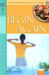 Begin Again With Cd (Audio) (First Place Bible Study) - Gospel Light Publications