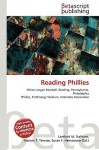 Reading Phillies - Lambert M. Surhone, Susan F. Marseken