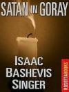 Satan in Goray - Isaac Bashevis Singer, Ruth R. Wisse, Jacob Sloan