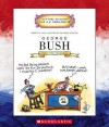 George Bush: Forty-First President 1989-1993 - Mike Venezia