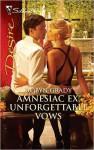 Amnesiac Ex, Unforgettable Vows - Robyn Grady
