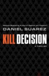 Kill Decision - Daniel Suarez