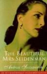 The Beautiful Mrs. Seidenman - Andrzej Szczypiorski